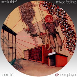 NEURO-001: Sneak-Thief - Mixed Feelings LP (CD + Free Download)